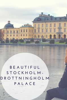 This beautiful royal palace is definitely worth a visit. Drottningholm Palace on Stockholm.