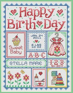 Sue Hillis Happy Birth Day (Girls) - Cross Stitch Pattern. Model stitched on 14 Ct. Antique White Aida or 28 Ct. Antique White Lugana with Sullivans or DMC flos