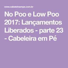 No Poo e Low Poo 2017: Lançamentos Liberados - parte 23 - Cabeleira em Pé