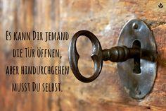 ...Es kann Dir jemand die #Tür öffnen, aber hindurchgehen musst Du selbst..❤❤❗