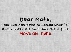 They really shouldnt have letters in math anyway. humor