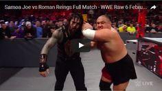 Samoa Joe vs Roman Reings Full Match – WWE Raw 6 February 2017 full show – Raw 2/6/17 full show HD