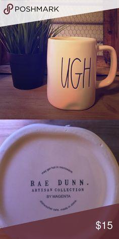 """Rae Dunn Artisan Collection by Magenta """"UGH"""" mug Brand new/never used Rae Dunn Artisan Collection by Magenta """"UGH"""" mug. Other"""