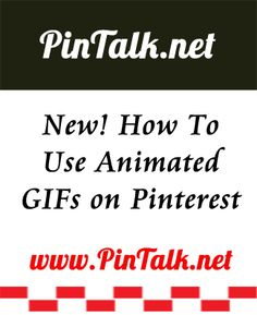 New! Animated GIFs on #Pinterest