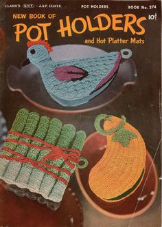 Coats Clark 274 Pot Holders Hot Platter Mats Crochet Patterns Chicken Veges 1951 #CoatsandClark #CrochetPatterns