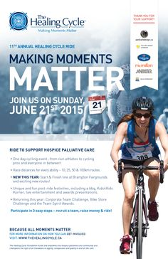 Join us June 2015 for the Healing Cycle Ride and support Hospice Palliative Care in Ontario. Cycle Ride, Hospice, Ontario, Athlete, 21st, June, Healing, In This Moment, Day