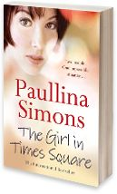 The Girl in Times Square, Paullina Simons  A greatly enjoyable read