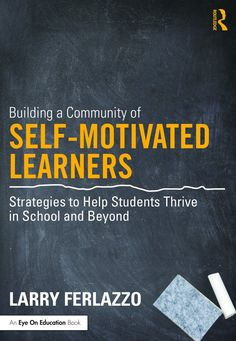 Advance Praise For My Upcoming Book On Student Motivation from Daniel Pink, Rick Wormeli and others...