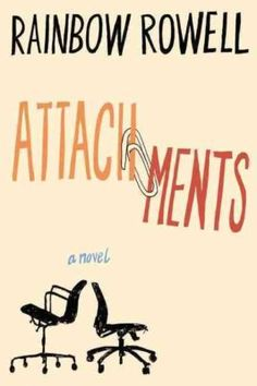 One of my favorites :D | Attachments, Rainbow Rowell