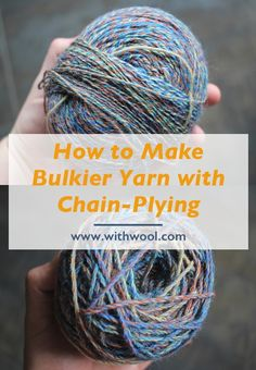 How to Make Bulkier Yarn with Chain-Plying — With Wool How to Make Bulkier Yarn with Chain-Plying — With Wool,Spinnen Yarn thinner than you like? Learn how to chain-ply commercial yarn into the thicker,. Weaving Yarn, Tapestry Weaving, Scrap Yarn Crochet, Yarn Bracelets, Spinning Wool, Peg Loom, Knit Basket, Thick Yarn, Bead Loom Patterns