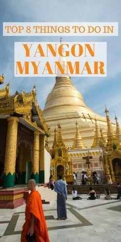 Top Eight Things To Do In Yangon, Myanmar https://www.pinterest.nz/pin/29836416264804486/