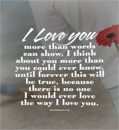 Image result for i love you more than words can say quotes