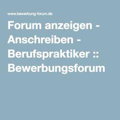 Forum anzeigen - Anschreiben - Berufspraktiker :: Bewerbungsforum