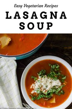 This Easy Lasagna Soup Recipe is a one pot lasagna that your family will be begging for. This vegetarian lasagna soup will fool meat eaters. Vegetarian Lasagna Soup Recipe, Vegetarian Recipes Easy, Healthy Recipes, Free Recipes, Healthy Soups, Vegan Soups, Top Recipes, Delicious Recipes, Salad Recipes