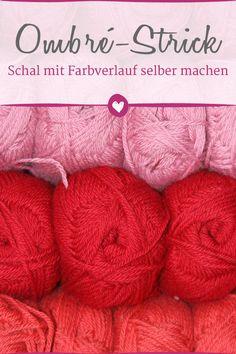 Ein Schal mit Farbverlauf ist der Trend zum Selbermachen! So einfach geht's.