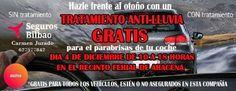 *Gratis para todos los vehículos, estén o no asegurados en esta compañía TRATAMIENTO ANTI-LLUVIA GRATIS para el parabrisas de tu coche ¡Hazle frente al otoño!  Día 4 de diciembre, de 10 a 18 horas en el Recinto Ferial de Aracena  SEGUROS BILBAO Carmen Jurado Tfno. 627 577 842 carmen.jurado@segurosbilbao.com https://www.facebook.com/segurosbilbaoaracena