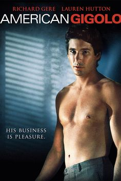 American Gigolo (1980) Richard Gere breakout role. My mom and I saw this so many times and the soundtrack is great and he looks great.
