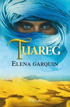 Critica del libro Tuareg - Libros de Romántica | Blog de Literatura Romántica
