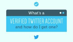 What's a Verified Twitter Account and How do I Get One? [Infographic]   Social Media Today