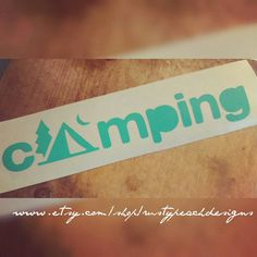 Check out this item in my Etsy shop https://www.etsy.com/listing/400354441/camping-vinyl-decal-tent-your-choice-of