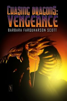 Chasing Dragons: Vengeance