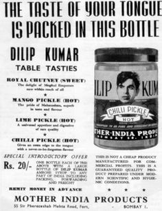 Dilip Kumar for Mother India Products' mirchi ka achar (Chilli Pickle). Join us at http://www.turtok.com/