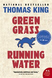 Green Grass Running Water Book by Thomas King   Trade Paperback   chapters.indigo.ca