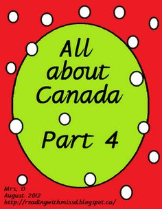 All about Canada Unit Part Four. Canadian spelling and Canadianisms.