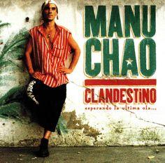 35. Manu Chao - Clandestino