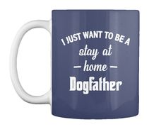 Dog Father T Shirts Dk Navy T-Shirt Front german shepherd mug |dog mugs| mugs|mugs diy|mugs funny|mugs diy sharpie|mugs cute|mugs, betch! dog mugs|dog mugs diy|dog mugs design|dog mugs coffee|dog mugs sharpie