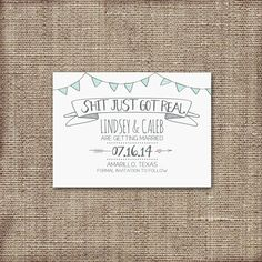 Save the Date Card DEPOSIT - Printable - DIY Wedding, Shit Just Got Real, Engagement, Modern, Rustic, Hand Drawn, Funny, Hipster, 2014