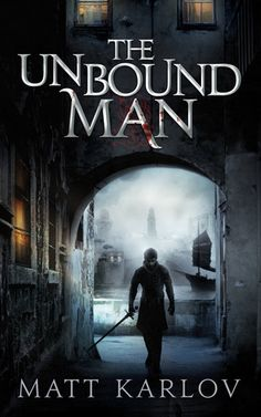 Review of The Unbound Man by Matt Karlov