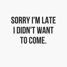When it's Monday and you're late for work. Exam Quotes, Me Quotes, Funny Quotes, Solitude Quotes, Depression Quotes, Sweet Quotes, Christmas Fashion, Love People, Fun Facts
