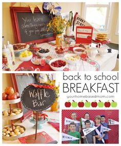 Celebrate their first day in a special way with a Back to School breakfast.