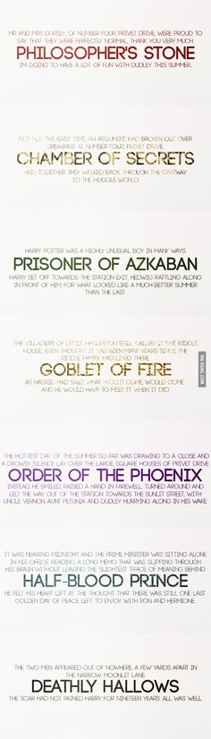 First and last lines of each Harry Potter book. :D