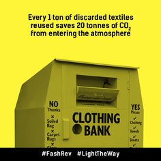 Every 1 ton of discarded textiles reused saves 20 tonnes of C02 from entering the atmosphere #FashRev #LightTheWay