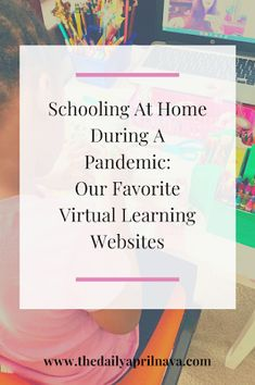 Schooling At Home During A Pandemic: Our Favorite Virtual Learning Websites - TheDailyAprilnAva Learning Websites, Home Learning, Learning Resources, School Resources, Kindergarten Schedule, School Schedule, School Tips, School Ideas, Normal School