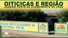 OITICICAS E REGIÃO GANHAM POSTO DE ATENDIMENTO DO CRAS