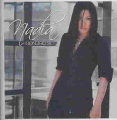 Nadia - Contigo Si