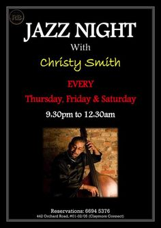 Red Bank Bar and Grill, Singapore, is now presenting International Jazz every Thursday, Friday and Saturday with the Christy Smith International Trio !