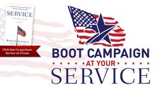 GET YOUR BOOTS ON  The Boot Campaign helps you show your appreciation for American troops, raise awareness of the challenges they face when they return home, and donate funds to charities that support their transition home.
