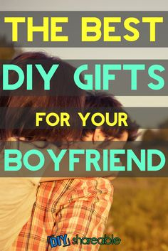 DIY Gifts for Boyfriend - Looking for homemade gifts for your boyfriend or signifcant other? I found these creative gift ideas that really fit all kinds of occasions, whether it's Christmas, a birthday, a anniversary, or just because!
