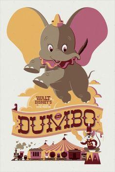 Dumbo - Uma coleção de pôsters dos filmes da Disney. O trabalho fica por conta dos artistas da MondoCon, um estúdio que cria conceitos totalmente inovadores para HQs, desenhos, filmes e o que mais a cultura pop tiver para oferecer