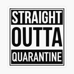 'Straight Outta Quarantine' Sticker by Carlton Football Club, 30th Birthday Gifts, School Signs, Last Day Of School, Vinyl Designs, Sticker Paper, Sticker Design, The Twenties, Summer