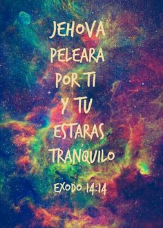 #Dios #Deus #God #love #amor #Jesus #exodo #sabiaspalabras #Godislove #colores #colors #asombrosoDios