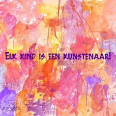 Elk kind is een kunstenaar! #quote #creativiteit #SienEnCo