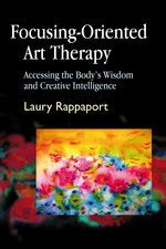 Focusing-Oriented Art Therapy  Accessing the Body's Wisdom and Creative Intelligence | Until August 31, 2013, JKP has set up the code ARTX13 for the Art Therapy Alliance community to receive a 20% discount on this title at checkout through www.jkp.com or mentioned when calling JKP's toll-free warehouse (1-866-416-1078).