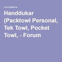 Handdukar (Packtowl Personal, Tek Towl, Pocket Towl, - Forum