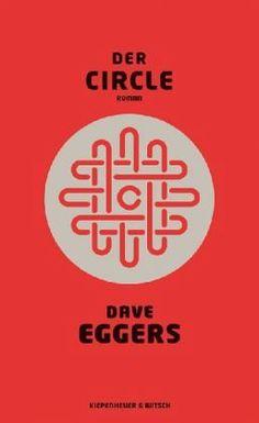 Der Circle von Dave Eggers