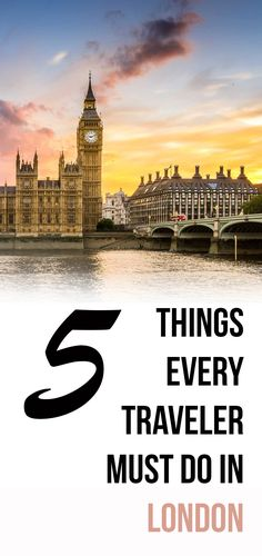 There Are Endless Fun Things To Do In London For Every Type Of Traveler Whether